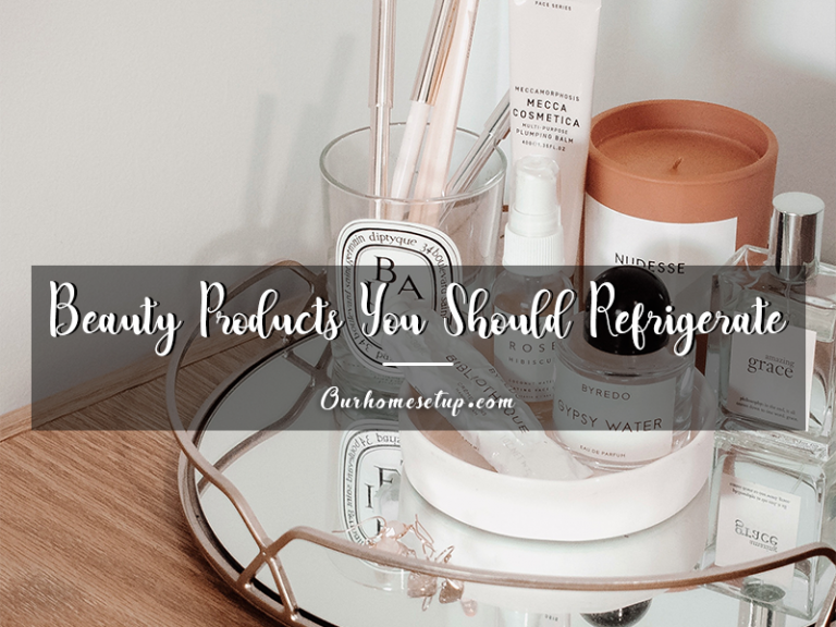 Beauty Products You Should Refrigerate